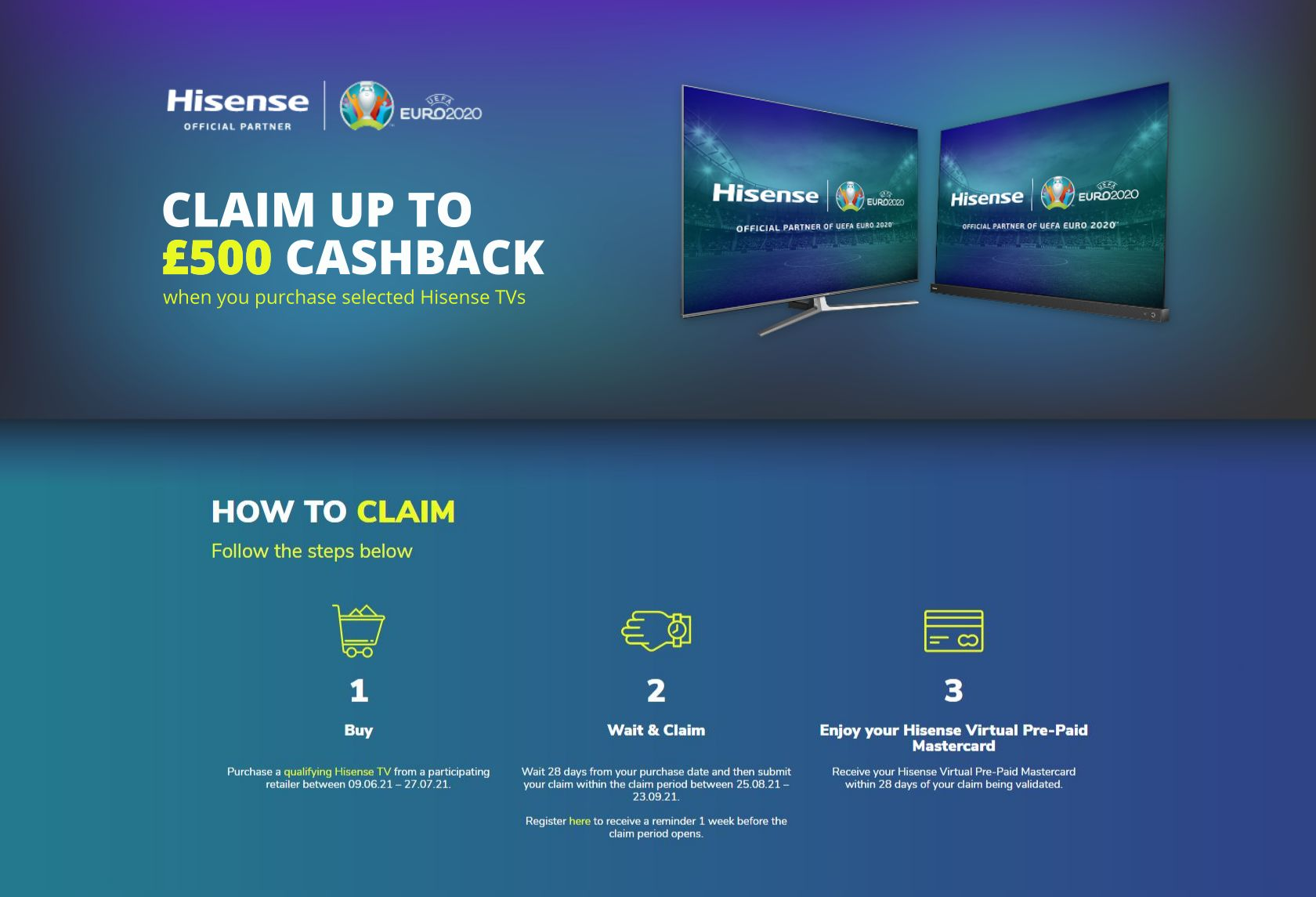 Claim up to £500 Cashback with selected Hisense TVs